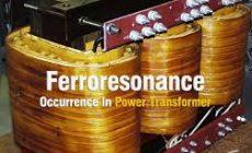 Ferroresonance in Power Transformers