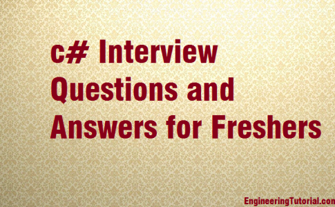 c# Interview Questions and Answers for Freshers