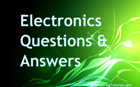 Electronics Questions & Answers