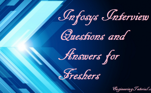 Infosys Interview Questions and Answers for Freshers