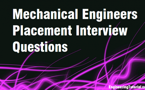 Mechanical Engineers Placement Interview Questions