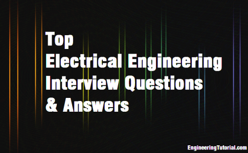 Top Electrical Engineering Questions & Answers
