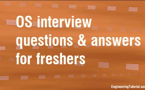 OS interview questions and answers for freshers