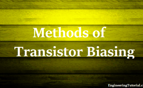 Methods of Transistor Biasing